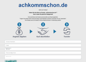 achkommschon.de
