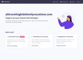 alltravelingkidsfamilyvacations.com