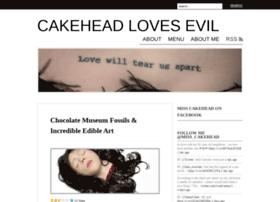 cakeheadlovesevil.wordpress.com