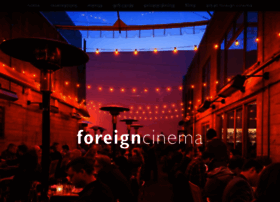 foreigncinema.com