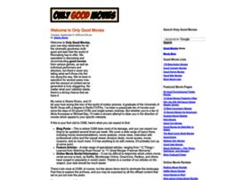 onlygoodmovies.com