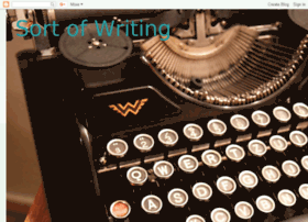 sortofwriting.blogspot.com